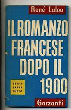 Lalou# IL ROMANZO FRANCESE DOPO IL 1900 # Garzanti 1960