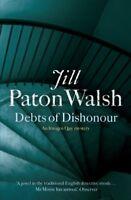 Debts of Dishonour (Imogen Quy Mystery 3),Jill Paton Walsh- 9780340839201