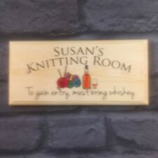 Personalised Knitting Room Plaque / Sign / Gift - Bring Whiskey Nanny Mum Shed