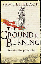 TheGround is Burning,Black, Samuel,New Book mon0000025975