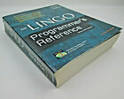 The Lingo Programmer's Reference for Windows 95/NT & Macintosh by Plant & Smith