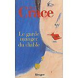 Jim Crace et Maryse Leynaud - Le garde-manger du diable - 2005 - Broché