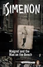 Maigret and the Man on the Bench: Inspector Maigret #41 by Simenon, Georges | Pa