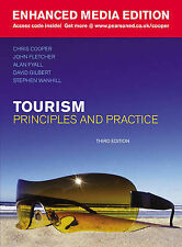 Tourism: Principles and Practice 3e By Cooper, Fletcher, Fyall, Gilbert, Wanhill