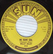 BILLY RILEY No Name Girl b/w Down By The Riverside SUN U-340 ROCKABILLY 45 w1271