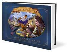 Tales of the Resistance Anniversary Edition by David & Karen Mains