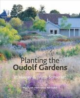 Planting the Oudolf Gardens : At Hauser & Wirth Somerset, Hardcover by Dusoir...