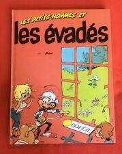 LES PETITS HOMMES 3 LES ÉVADÉS EO 1991 DÉDICACE SERON SOLEIL TRÈS BON ÉTAT BD