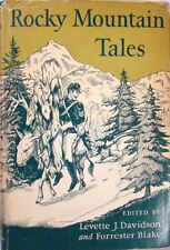 ROCKY MOUNTAIN TALES - EDITED By LEVETTE J. DAVIDSON and FORRESTER LAKE