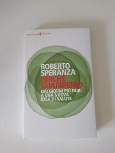 Perché guariremo. Roberto Speranza