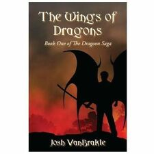 The Wings of Dragons: Book One of the Dragoon Saga
