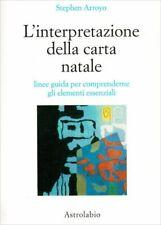 LIBRO L'INTERPRETAZIONE DELLA CARTA NATALE - S. ARROYO