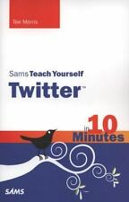 NEW - Sams Teach Yourself Twitter in 10 Minutes by Morris, Tee