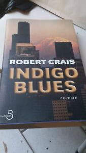 Robert Crais - Indigo blues - Belfond