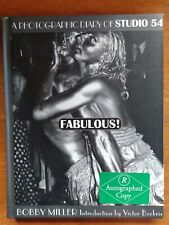 Fabulous! A Photographic Diary Of Studio 54 (Only Signed Copy) by Bobby Miller