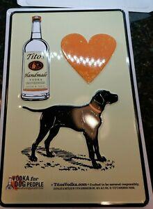 "Tito's Handmade Vodka Tin Sign with Dog - Austin Texas - New - 8"" X 12"""