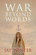 Winter, Dr Jay (Yale Univer...-War Beyond Words  BOOKH NEW