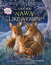 Can You Yawn Like a Fawn?: A Help Your Child to Sleep Book-ExLibrary