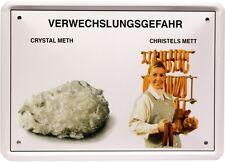 Crystal Meth Mett Verwechslungsgefahr 15x21 Spruch Spaß Fun Blechschild MJ 212