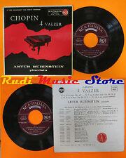LP 45 7'' ARTUR RUBINSTEIN Chopin 4 valzer italy RCA A72R-0054 cd mc dvd