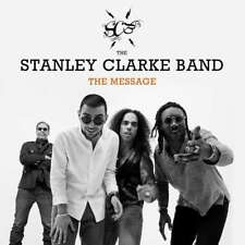 Clarke Stanley/band - Message The NEW CD