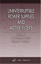 Uninterruptible Power Supplies and Active Filters (POWER ELECTRONICS-ExLibrary
