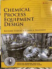 Chemical Process Equipment Design by Joseph A. Shaeiwitz and Richard Turton.