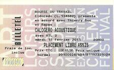 RARE / TICKET BILLET DE CONCERT - CALOGERO : LIVE A PARIS ( FRANCE ) 2011