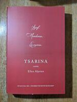 Tsarina by Ellen Alpsten (ARC, Uncorrected Proof, Advance Copy, Fall 2020)