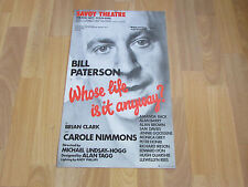 Bill PATERSON in WHOSE Life is it ANYWAY Original SAVOY Theatre Poster