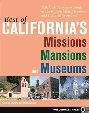 Best of California's Missions, Mansions, and Museums: A Behind-the-Scenes Gui...