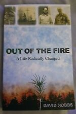 Out Of The Fire by David Hobbs *Signed* Paperback Book
