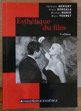 Esthétique du film - 3° édition - J. Aumont, A. Bergala, M. Marie, M. Vernet