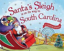 Santa's Sleigh Is on Its Way to South Carolina by Eric James (2015, Picture