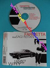 CD singolo FARGETTA FEAT SAGI REITAN I Don't know Why 9870985 ITALY 2003(S30)