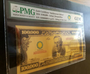 $100,000 Gold Certificate Smithsonian Edition 1934 PMG GEM UNC (#2)