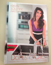Domestic Chic SIGNED by KRISTIN SOLLENN  1st Ed Hardcover + promo chef apron
