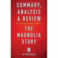 Sintesi, analisi e commenti di chip e Joanna Gaines 'LA MAGNOLIA STORIA.