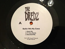 "THE DREDZ - ROLLIN WIT MY CREW - 12"" Single 1997 Canadian press. RnB/Reggae -EXC"