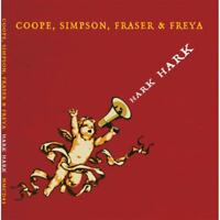 Coope Simpson Fraser Freya - Hark Hark Neuf CD