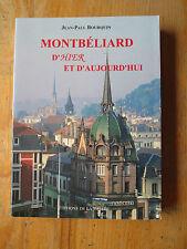 BOURQUIN Montbeliard d'hier et d'aujourd'hui
