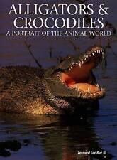 Alligators & Crocodiles: A Portrait of the Animal World,Rue, Leonard Lee, III,Ne