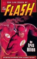 Life Story of The Flash GN Iris Allen Mark Waid Gil Kane Glen Orbik OOP New NM