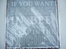 "Metallschild ""If you want breakfast in bed sleep in the kitchen""  Blechschild"