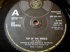 "IAN THOMAS - TOP OF THE WORLD     7"" PROMO"