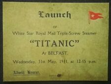 TITANIC 31st MAY 1911 LAUNCH TICKET BELFAST ,  NEW REPRODUCTION OF THE ORIGINAL