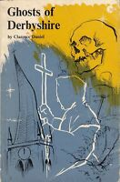 Ghosts of Derbyshire - Clarence Daniel - Dalesman Co - Acceptable - Paperback