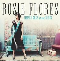 SIMPLE CASE OF THE BLUES - FLORES ROSIE [CD]