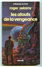 PdF N° 422 LES ATOUTS DE LA VENGEANCE / Roger Zelazny / Denoël 1986