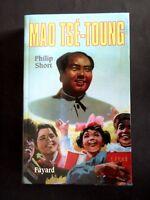 MAO TSE-TOUNG - PAR PHILIP SHORT